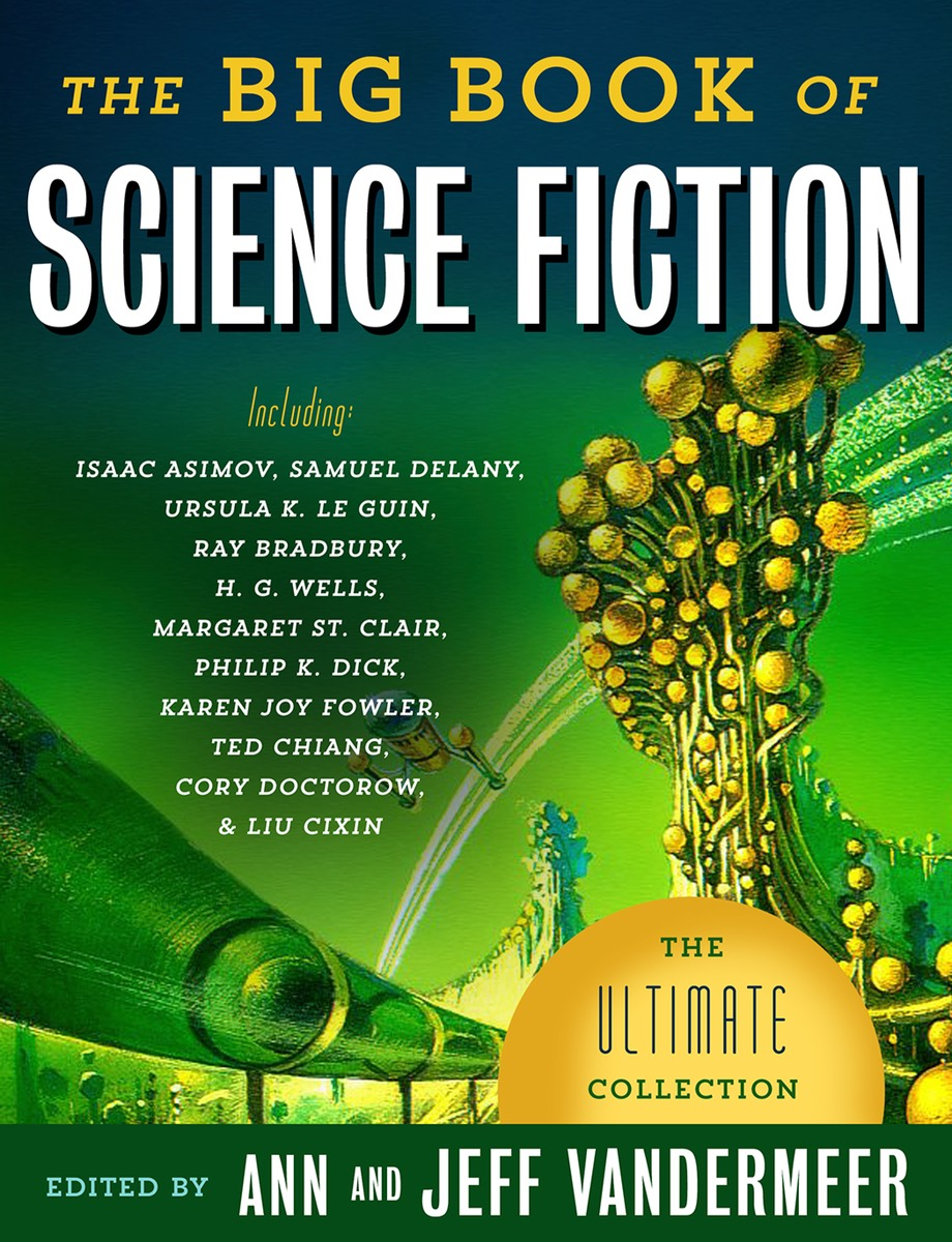 The Big Book of Science Fiction, Jeff & Ann VanderMeer