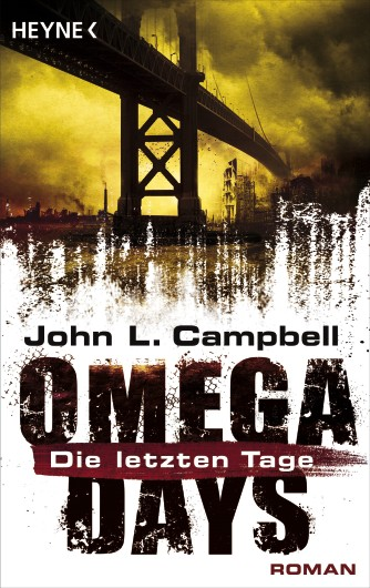 John L. Campbell: Omega Days - Die letzten Tage