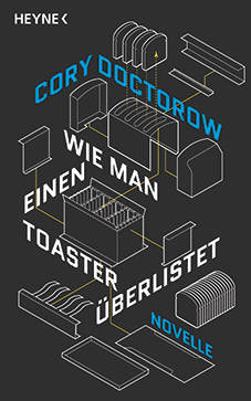 Cory Doctorow: Wie man einen Toaster überlistet