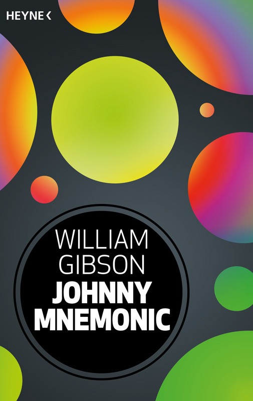 William Gibson: Johnny Mnemonic