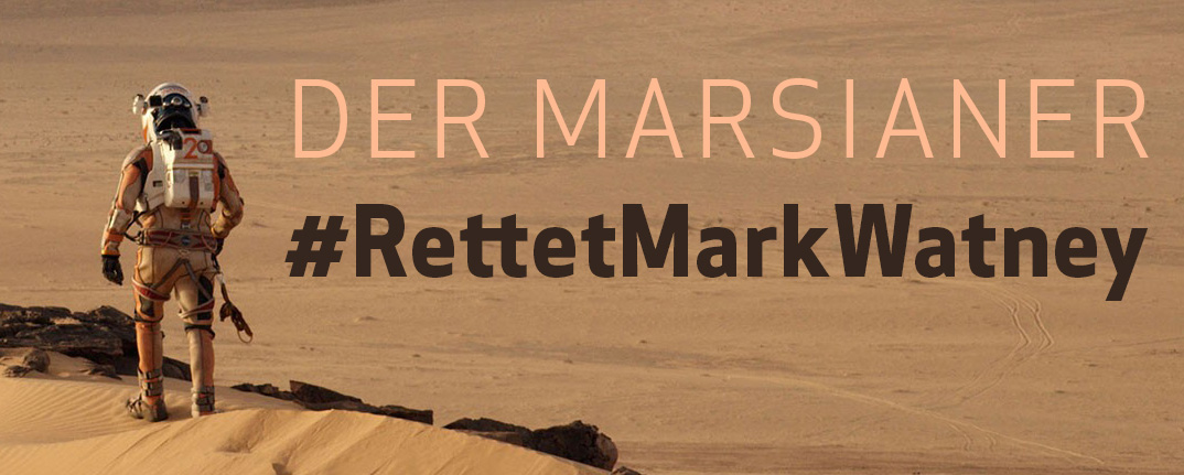 https://diezukunft.de/sites/default/files/Redaktion/marsianerfilm-rettetmarkwatney-hashtag_banner.jpg