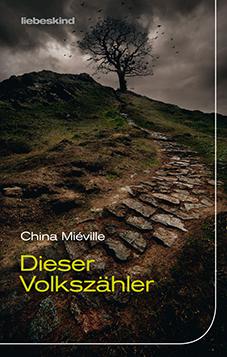China Miéville: Dieser Volkszähler