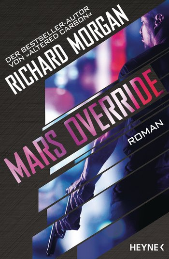 Richard Morgan: Mars Override