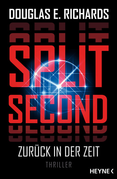 Douglas E. Richards: Split Second - Zurück in der Zeit