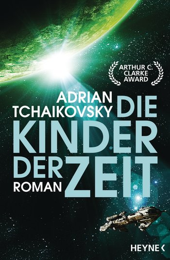 Adrian Tchaikovsky: Die Kinder der Zeit