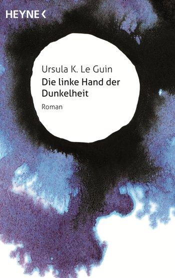 Ursula K. Le Guin: Die linke Hand der Dunkelheit