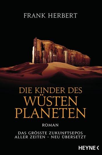 Frank Herbert: Die Kinder des Wüstenplaneten (neu übersetzt von Jakob Schmidt)