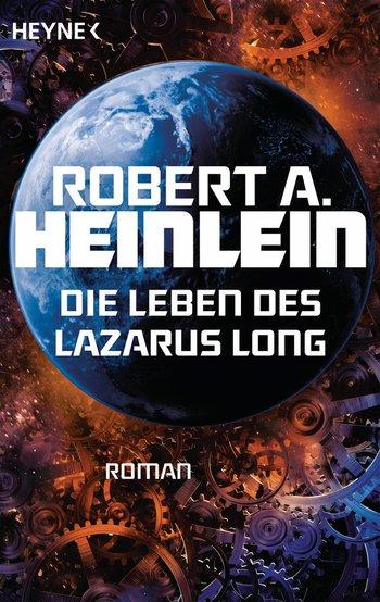 Robert A. Heinlein: Die Leben des Lazarus Long