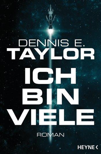 Dennis E. Taylor: Ich bin viele