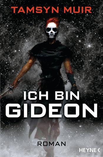 Tamsyn Muir: Ich bin Gideon