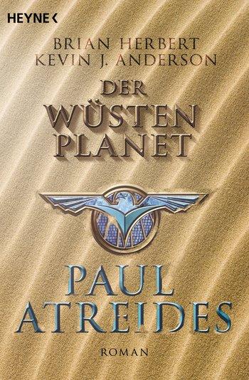 Brian Herbert, Kevin J. Anderson: Paul Atreides