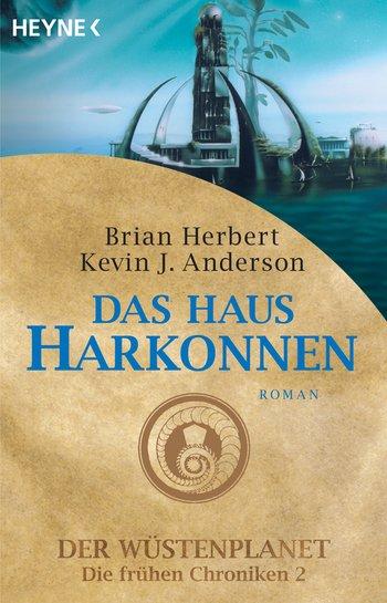 Brian Herbert, Kevin J. Anderson: Das Haus Harkonnen