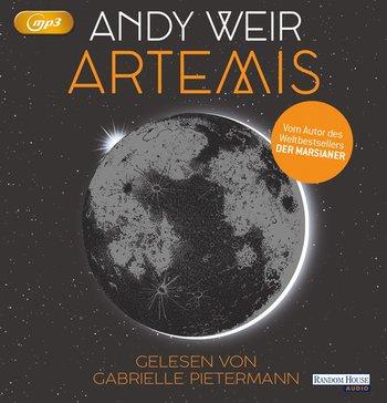 Andy Weir: Artemis (Hörbuch)