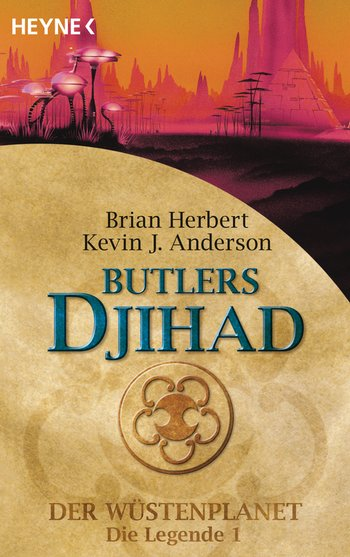 Brian Herbert, Kevin J. Anderson: Butlers Djihad