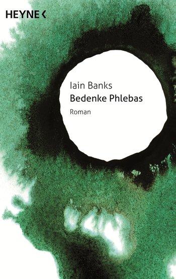 Iain Banks: Bedenke Phlebas