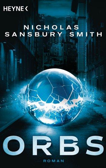 Nicholas Sansbury Smith: Orbs